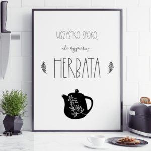 Plakat do kuchni Najpierw herbata