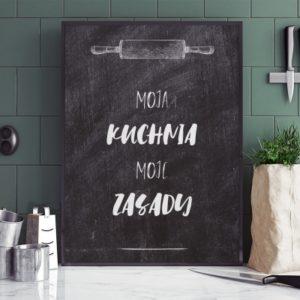 Plakat do kuchni Moje zasady ciemny