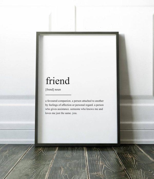 Plakat z napisem Life Definition Friend