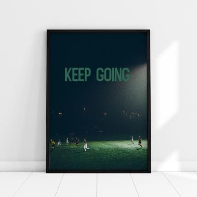 Plakat na ścianę Keep Going