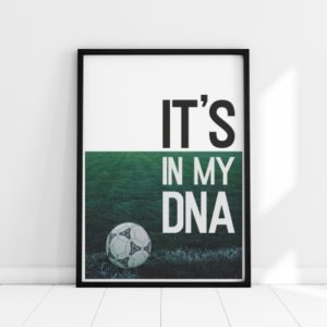 Plakat na ścianę It's in my DNA
