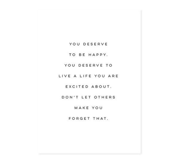 Plakat z napisem You Deserve
