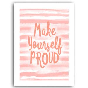Plakat na ścianę Make Yourself Proud
